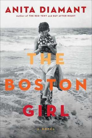 """The Boston Girl"" Book Cover by Anita Diamant, 2015"