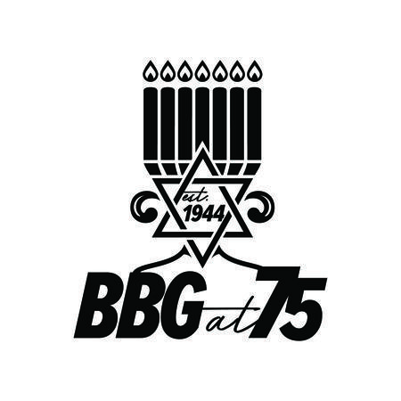"Black and white image of BBG at 75 logo featuring a Star of David with the words ""established 1944"" inside, an illuminated menorah above, and the words ""BBG at 75"" below."