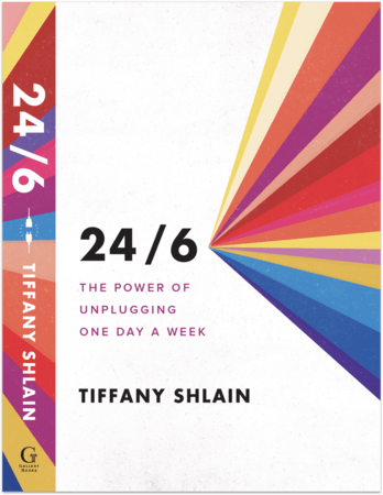 "Cover of ""24/6: The Power of Unplugging One Day a Week"""