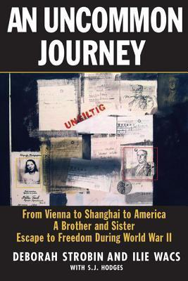 """An Uncommon Journey"" Front Cover by Deborah Strobin and Ilie Wacs"