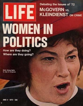 "Bella Abzug on the cover of ""Life Magazine,"" June 9, 1972"