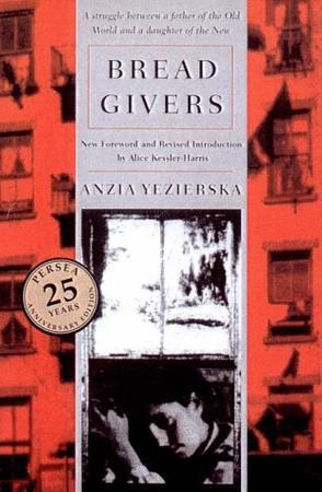 """Bread Givers"" Front Cover by Anzia Yezierska"