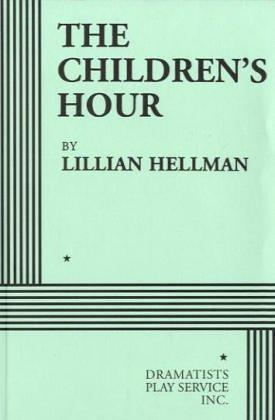 """The Children's Hour,"" by Lillian Hellman"