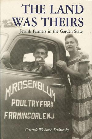 """The Land Was Theirs"" Front Cover by Gertrude Wishnick Dubrovsky"