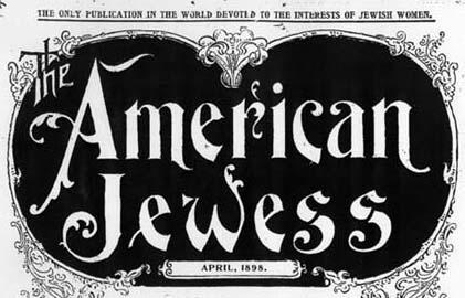 Report of the Convention of Council of Jewish Women from American Jewess, April, 1898, Part 1