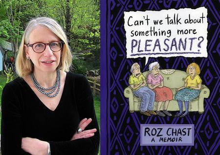 Roz Chast with her Book, Can't We Talk About Something More Pleasant?