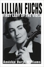 """Lillian Fuchs: First Lady of the Viola,"" by Amedee Daryl Williams"