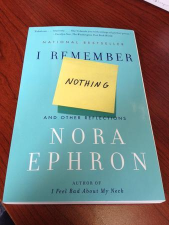 Nora Ephron's Book: I Remember Nothing