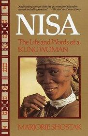 Nisa: The Life and Words of a !Kung Woman by Marjorie Shostak, 1981