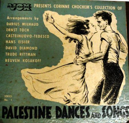 "Front Cover Matter of ""Corinne Chochem's Collection of Palestine Dances and Songs"""