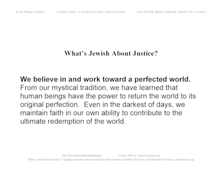 """What's Jewish About Justice?"" signs: We believe in and work toward a perfected world"