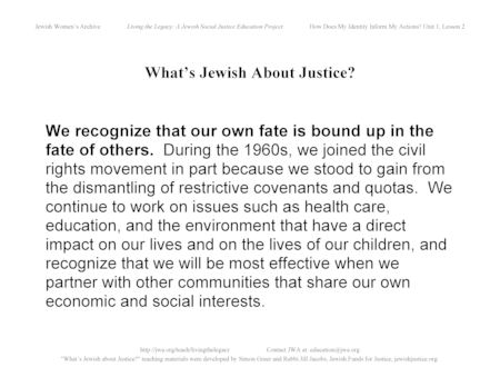 """What's Jewish About Justice?"" Signs: ...Our Own Fate is Bound Up in the Fate of Others"