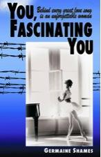 """You Fascinating You"" by Germaine Shames"