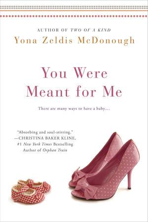 """You Were Meant for Me"" by Yona Zeldis McDonough"